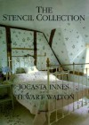 The Stencil Collection - Jocasta Innes, Stewart Walton