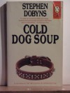 Cold Dog Soup - Stephen Dobyns