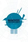 Maneuvers (BHP Chapbook Series) - Christopher DeWeese