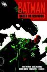 Batman: Under the Red Hood - Judd Winick, Doug Mahnke, Various