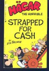Hagar the Horrible: Strapped for Cash - Dik Browne