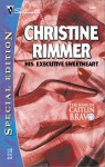 His Executive Sweetheart (Bravo Family, #10) - Christine Rimmer