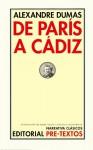 De París a Cádiz - Ariel Dilon, Patricia Minarrieta, Alexandre Dumas