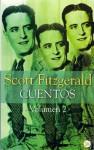 Cuentos : Volume 2 (Short Stories of F. Scott Fitzgerald 2) - F. Scott Fitzgerald