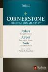 Joshua, Judges, Ruth - Joseph Coleson, Lawson G. Stone, Jason Driesbach, Philip Wesley Comfort