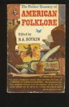 Treasury Of American Folklore - B.A. Botkin