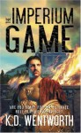 The Imperium Game - K.D. Wentworth