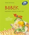 Bobek,wyprawa rzeczy w sam raz - Beata Ostrowicka