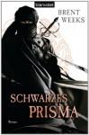 Schwarzes Prisma - Brent Weeks, Hans Link