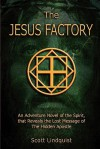 The Jesus Factory - Scott Lindquist