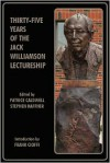 Thirty-Five Years of the Jack Williamson Lectureship - Patrice Caldwell, Stephen Haffner