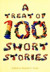 A Treat of 100 Short Stories - Gerardo Torres, Nonon Carandang, John Marvin P. Enore, April Sanz, Marvin Enore, Catherine Batac Walder, Joni Cham