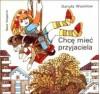 Chcę mieć przyjaciela - Danuta Wawiłow, Zbigniew Rychlicki