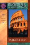 Encountering the Book of Romans: A Theological Survey (Encountering Biblical Studies) - Douglas J. Moo