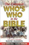 The Compleat Who's Who in the Bible: From Aaron to Zurishaddat - David Mandel