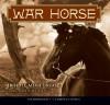 War Horse: Audio Library Edition - Michael Morpurgo