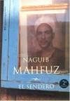 El Sendero - Naguib Mahfouz, نجيب محفوظ