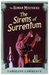 The Sirens of Surrentum (The Roman Mysteries, #11) - Caroline Lawrence