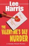The Valentine's Day Murder - Lee Harris
