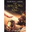 The Man Born to Be King - Dorothy L. Sayers