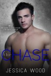 The Chase, Volume 1 - Jessica Wood