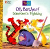 Oh, Bother! Someone's Fighting! - Nikki Grimes, Darrell Baker