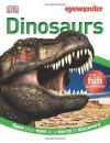 Eye Wonder: Dinosaurs - DK Publishing