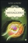 Il Messaggero - Lois Lowry, Sara Congregati