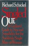 Singled Out - Richard Schickel