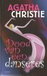 Dood van een danseres - S.F. des Tombe, Agatha Christie