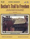 Boston's Trail to Freedom: Historic Monuments - Julia Hargrove