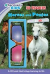 Discovery Kids 3D Reader: Horses & Ponies (Discovery Kids, 3d Readers) - Parragon Books