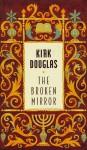 The Broken Mirror - Kirk Douglas, Jenny Vasilyev