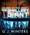 The Smallest Giant (Children of Time 1) - G.J. Winters