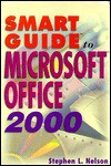 Smart Guide To Microsoft Office 2000 - Stephen L. Nelson