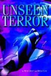 Unseen Terror - Ben L. Liner, Brian Lee