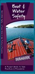 Boat & Water Safety: A Folding Pocket Guide to Safe Practices & Procedures - James Kavanagh, Raymond Leung