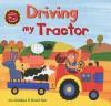 Driving My Tractor - Jan Dobbins, David Sim