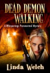 Dead Demon Walking - Linda Welch