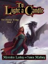 To Light a Candle - Mercedes Lackey, James Mallory, Susan Ericksen