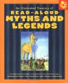 An Illustrated Treasury Of Read Aloud Myths And Legends: More Than 40 Of The World's Best Loved Myths And Legends Including Greek, Roman, Celtic, Scandinavian, ... Indian, Mexican, And Many More (Read Aloud) - Joan C. Verniero
