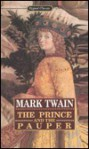 The Prince and the Pauper: A Tale for Young People of All Ages - Mark Twain