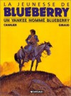 Un Yankee Nommé Blueberry - Jean-Michel Charlier, Jean Giraud