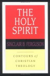 The Holy Spirit (Contours of Christian Theology, #6) - Sinclair B. Ferguson