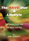 The Rave Diet & Lifestyle - Mike Anderson