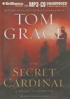 The Secret Cardinal - Tom Grace, Phil Gigante