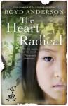 The Heart Radical - Boyd Anderson