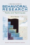 A Practical Guide to Behavioral Research: Tools and Techniques - Robert Sommer, Barbara Sommer