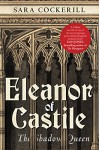 Eleanor of Castile - Sara Cockerill