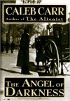 The Angel of Dakness - Caleb Carr